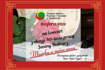 plakat zaproszenie na koncert z okazji 40-lecia pracy janiny bednarz muzyka w moim sercu