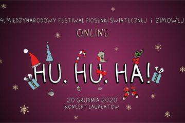 plakat festiwalu piosenki świątecznej i zimowej online hu hu ha! w tle śnieżynki i prezenty