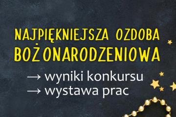 plakat z napisem najpiękniejsza ozdoba bożonarodzeniowa wyniki konkursu wystawa plac