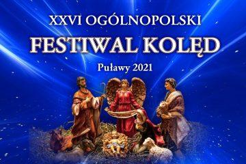 plakat XXVI Ogólnopolski festiwal kolęd Puławy 2021 zdjęcie świętej rodziny