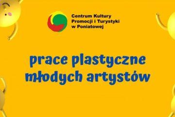 plakat z napisem prace plastyczne młodych artystów