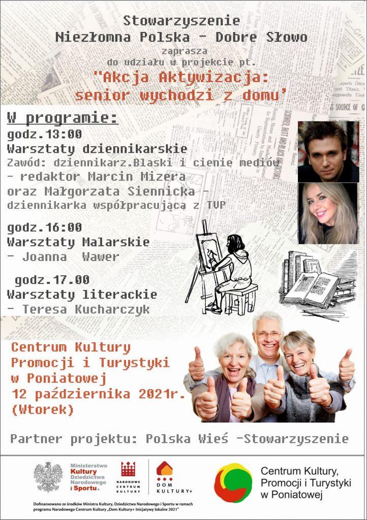 plakat stowarzyszenie niezłomna polska dobre słowo zaprasza do udziału w projekcie Akcja aktywizacja: senior wychodzi z domu zdjęcia uśmiechniętych seniorów